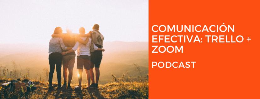 Comunicación efectiva: Trello y Zoom