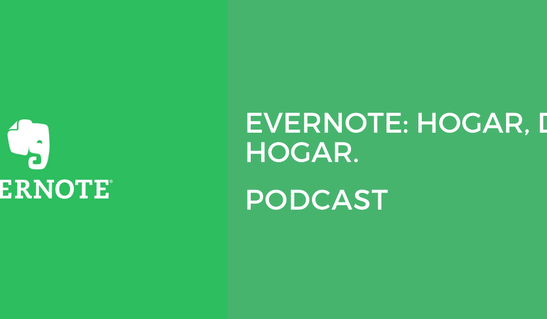 Evernote: hogar, dulce hogar